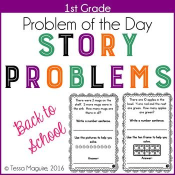 1st Grade Problem of the Day Word ProblemsIntroduce your first graders to working with word problems with this free set of addition and subtraction within 10 story problems.  The half page format is designed to focus on problem solving without overwhelming students with larger numbers.