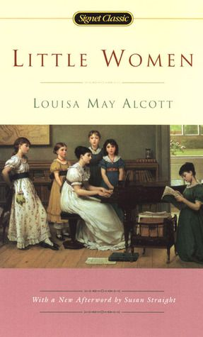 Little Women by Louisa May Alcott. Classic.