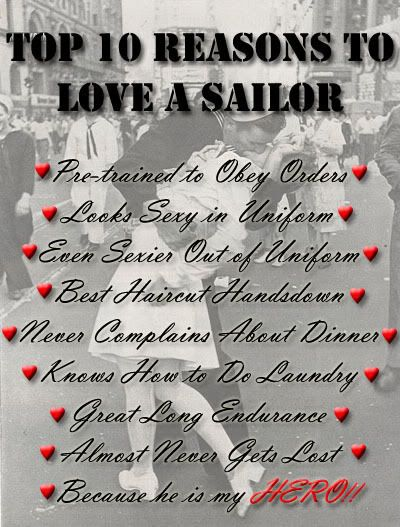 navy qoutes...girls take notes, you want a sailor cause they are the best man you can get ;)