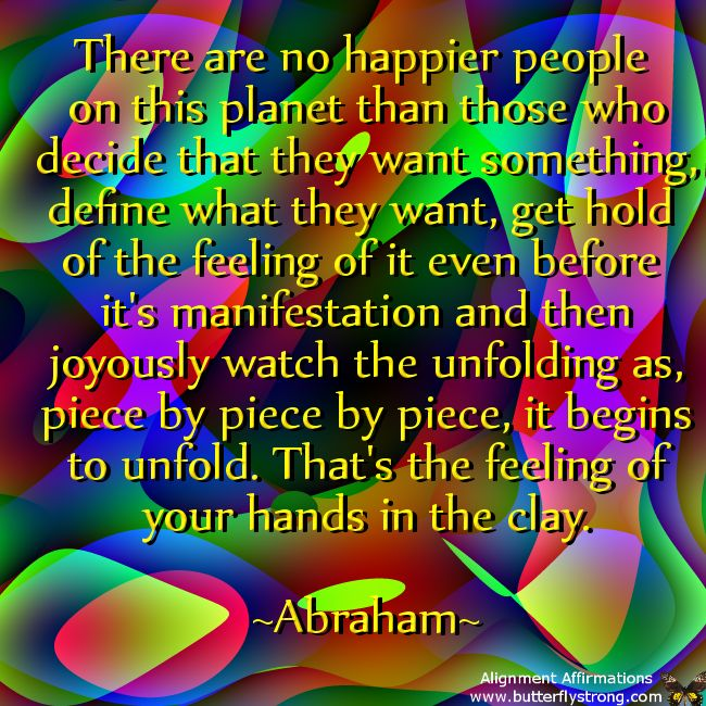 Be a Happy Person #Abraham Hicks #Quotes