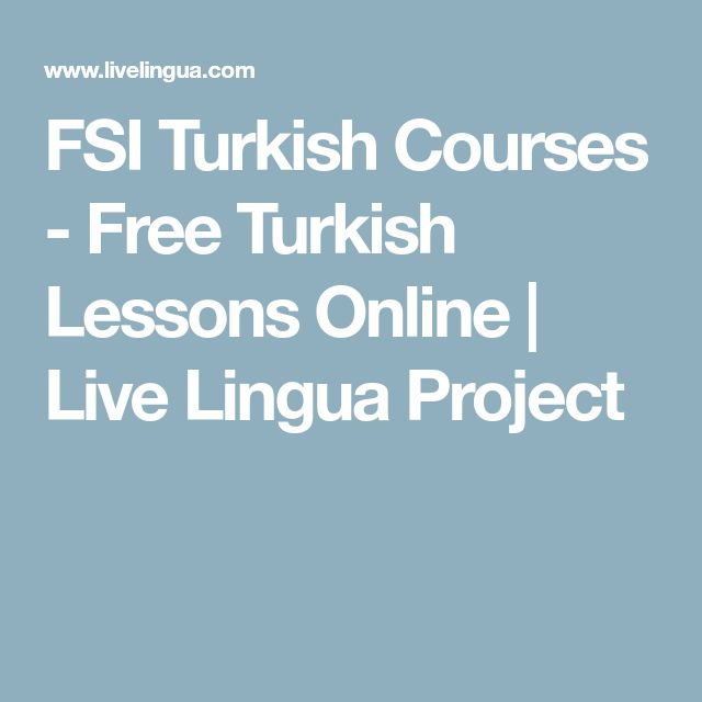FSI Turkish Courses - Free Turkish Lessons Online | Live Lingua Project