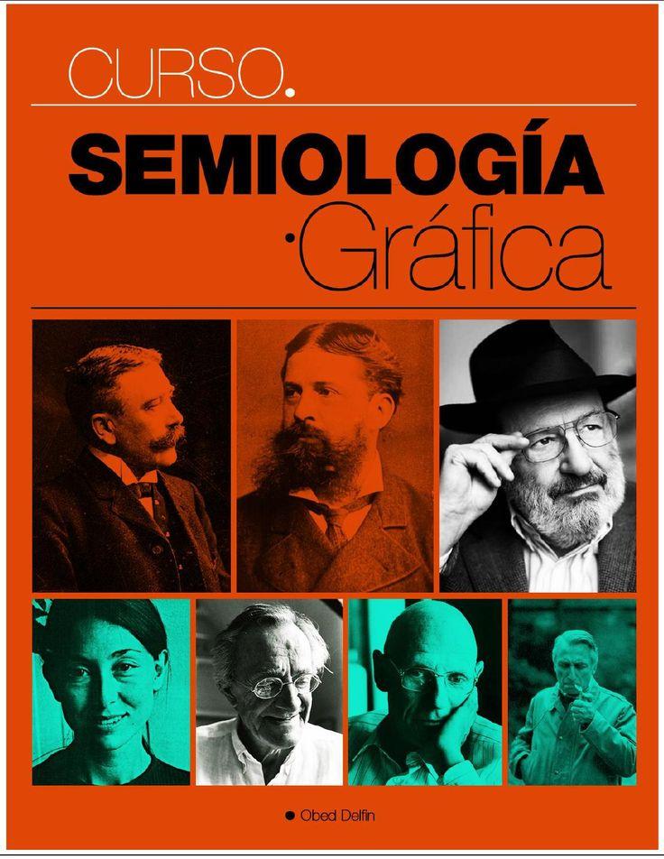 Curso de semiologia grafica  El texto Curso de Semiología Gráfica es un trabajo fundado en La Estructura Ausente de Umberto Eco, con el fin de explicar la parte gráfica de la semiología a alumnos de diseño gráfico.