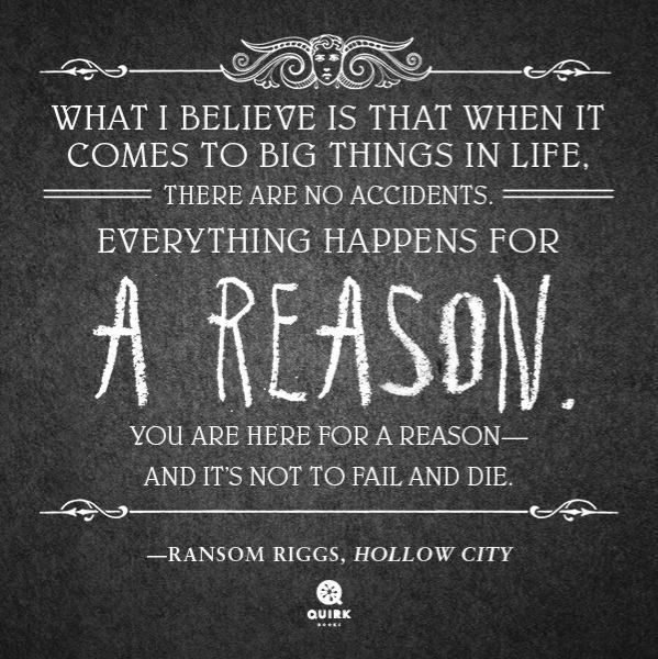 Image result for miss peregrine's home for peculiar quotes