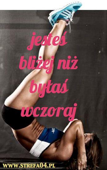 Jestes o wiele blizej swojego celu. You must not give up!!!