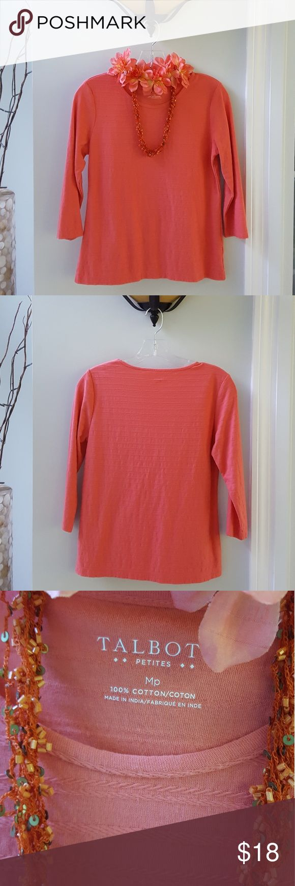 Talbots Top Gorgeous coral color! Top has as slight texture to it Crew neck w/long sleeves ♥️From a smoke & pet free home♥️ If you would like a customized, private quote, simply bundle this item (alone or with other items). No commitments! I bet you will be pleasantly surprised by the quote! Try it, you have nothing to lose. Talbots Tops