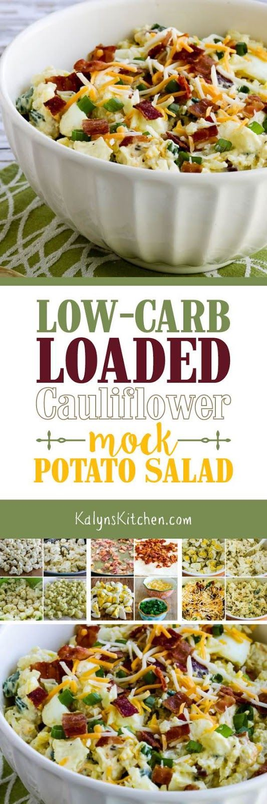 I was skeptical about the idea of a mock potato salad made with cauliflower, but this Low-Carb Loaded Cauliflower Mock Potato Salad has been a huge hit with everyone who's tried it! And this amazing salad that's perfect for summer parties or game-day food any time of year is low-carb, Keto, low-glycemic, and gluten-free. Try it; you'll be glad you did! [found on KalynsKitchen.com] #CauliflowerPotatoSalad #CauliflowerMockPotatoSalad #LowCarbCauliflowerMockPotatoSalad