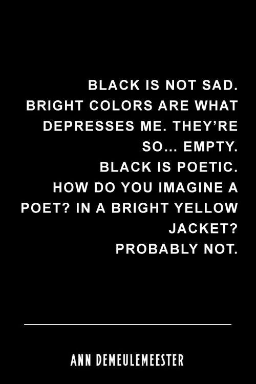 black is not sad bright colors are what depresses me spring 2013 nectarine she wanders she finds