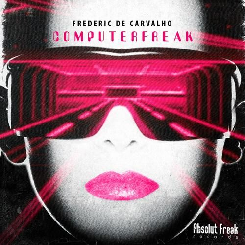 Boxon Records AF25D - FREDERIC DE CARVALHO - COMPUTER FREAK (EP) - Boxon Records