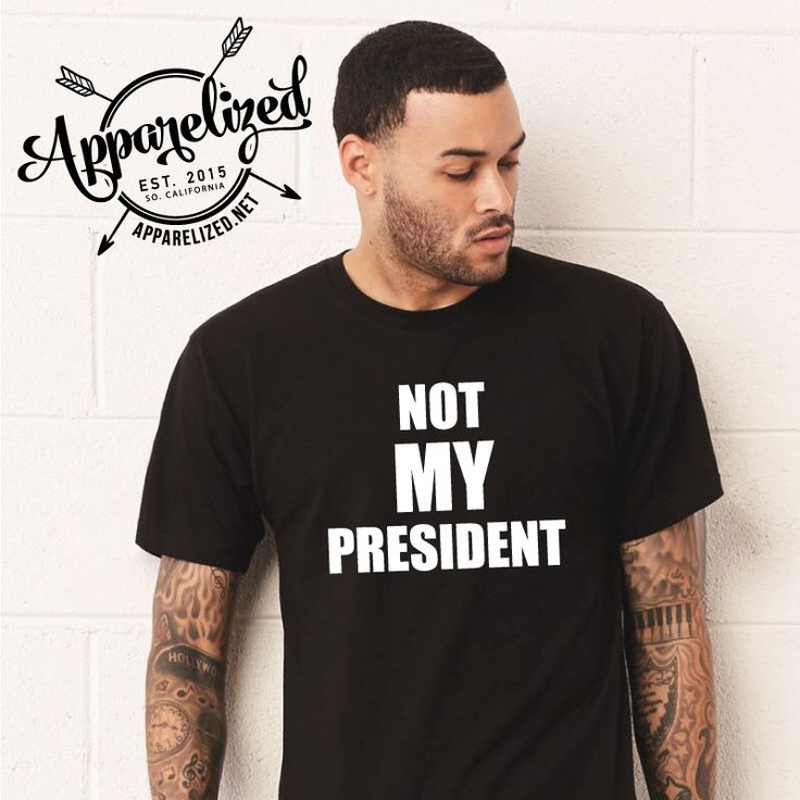 Not MY President Unisex T-shirt - Never Trump Shirt by Apparelized on Etsy https://www.etsy.com/listing/490788075/not-my-president-unisex-t-shirt-never