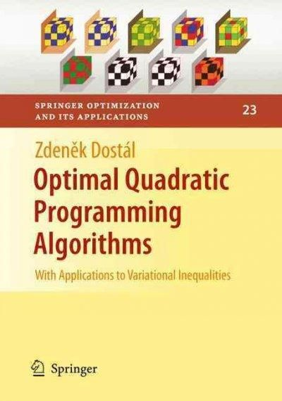 Optimal Quadratic Programming Algorithms: With Applications to Variational Inequalities
