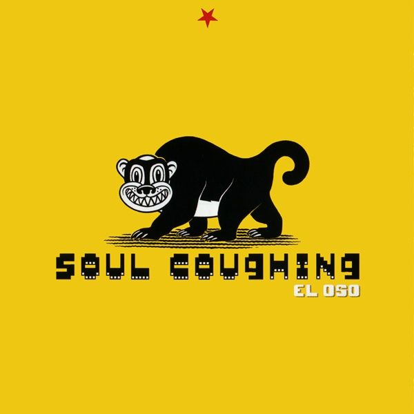 """Soul Coughing """"El Oso"""" 1998"""