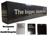 Cards Against Humanity Bigger Blacker Box  List Price: $69.99 Discount: $0.00 Sale Price: $69.99