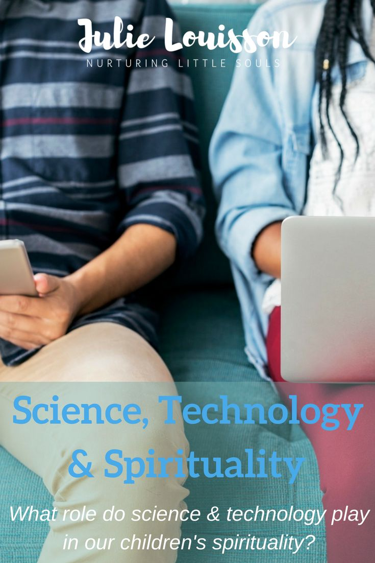 "In this blog post Julie Louisson considers the role of science and technology in our children's spirituality.  Look out also, for her post ""Is screen time really bad for our kids?"" #julielouisson #soulfulparenting #spiritualparenting #screentime #parenting"