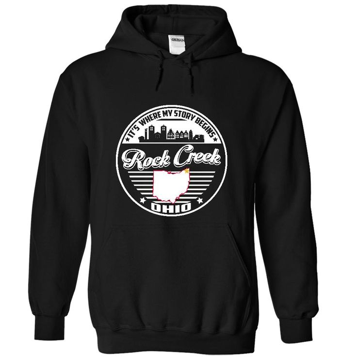 Rock Creek, Ohio It's Where My Story Begins T-Shirts, Hoodies. GET IT ==► https://www.sunfrog.com/States/Rock-Creek-Ohio--Its-Where-My-Story-Begins-4864-Black-30629951-Hoodie.html?id=41382