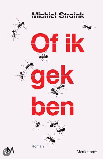 bol.com   Of Ik Gek Ben, Michiel Stroink   Boeken