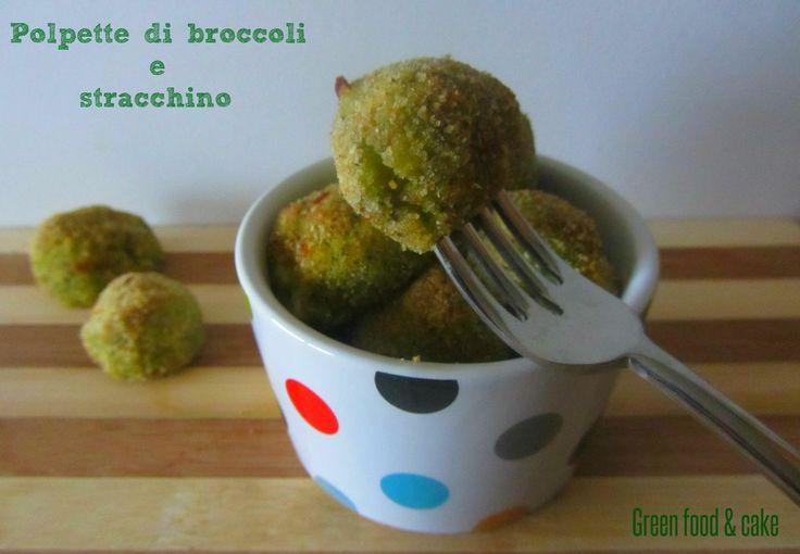 POLPETTE DI BROCCOLI E STRACCHINO http://blog.giallozafferano.it/greenfoodandcake/polpette-di-broccoli-e-stracchino/