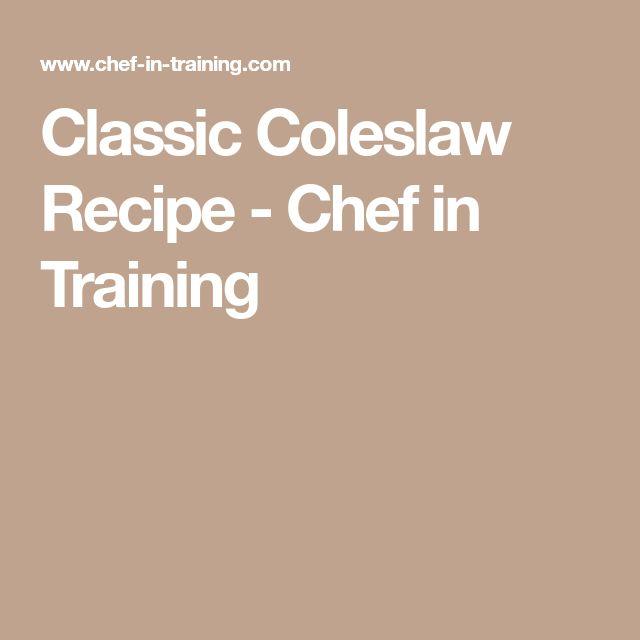 Classic Coleslaw Recipe - Chef in Training