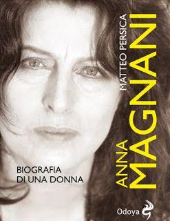 """Museo Virtuale Del Disco : """"Anna Magnani. Biografia di una donna"""". Un nuovo l..."""