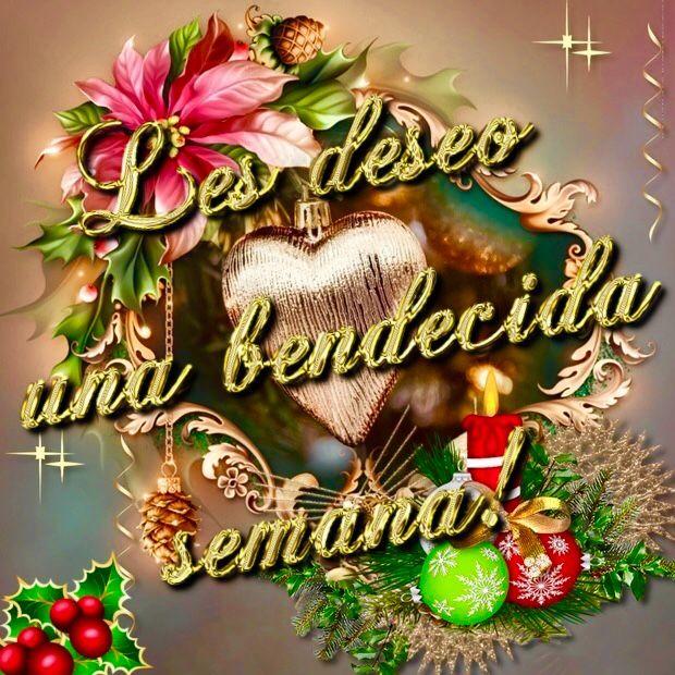 Les deseo una bendecida semana!