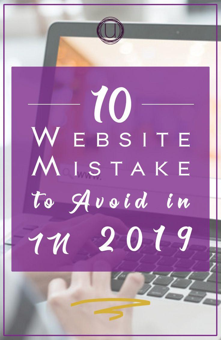 10 Website Mistakes To Avoid In 2019 Branding Website Design Web Design Tips Website Mistakes