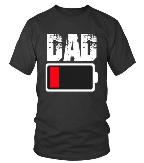 Limited edition humor♥ battery dad♥ in 2018  0d53f58b3