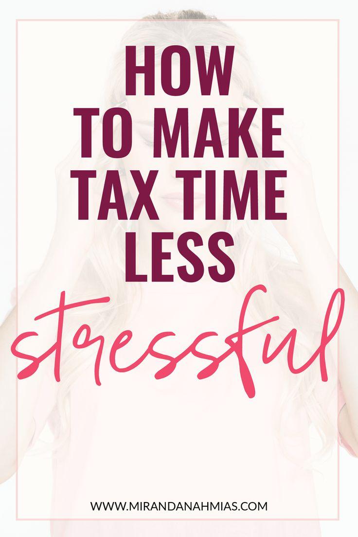 How to Make Tax Time Less Stressful // Miranda Nahmias & Co.