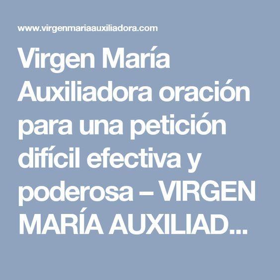 Virgen María Auxiliadora oración para una petición difícil efectiva y poderosa – VIRGEN MARÍA AUXILIADORA