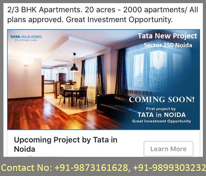 Contact 9873161628, TATA Housing coming soon with a brand new residential project Tata Sector 150 Noida.