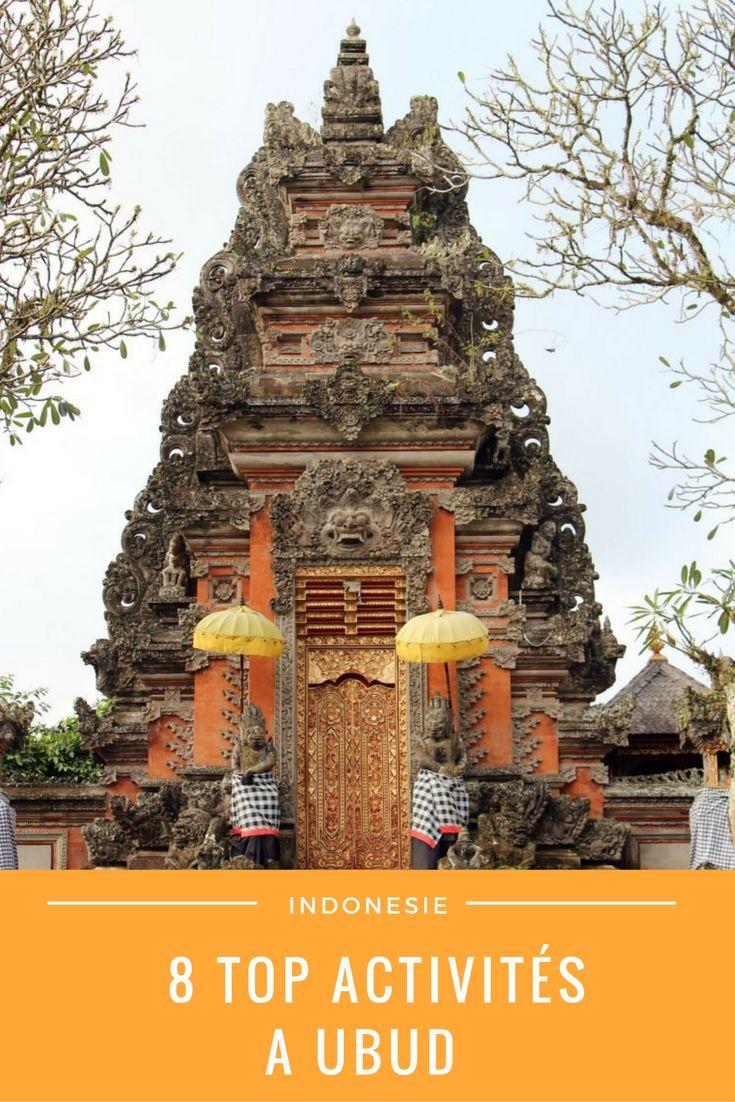 8 idées d'activités à faire à Ubud, Bali, Indonésie