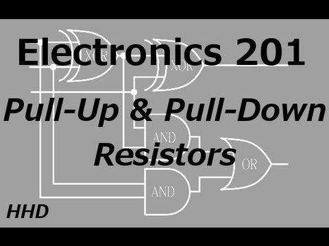Electronics 201: Pull-Up and Pull-Down Resistors - YouTube
