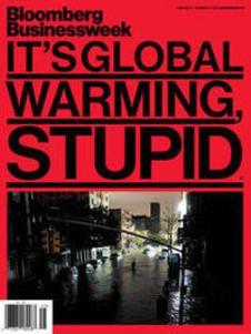 "Deniers take note: ""IT'S GLOBAL WARMING, STUPID"" is from Business Week, not Al Gore"