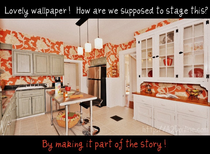 What happens when you have to stage a home and the client won't remove the really bold wallpaper?