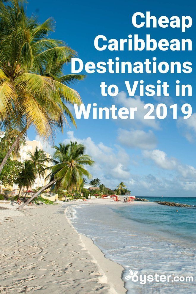 10 Cheap Caribbean Destinations To Visit In Winter 2020 With