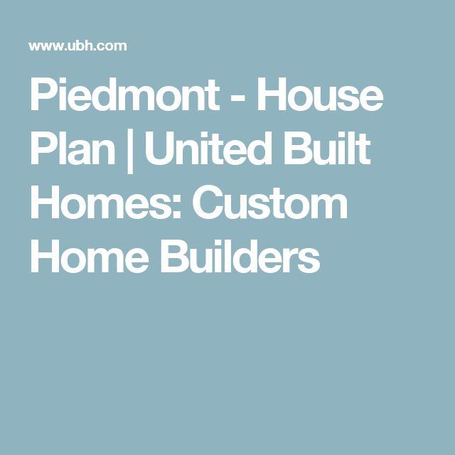 Piedmont - House Plan | United Built Homes: Custom Home Builders