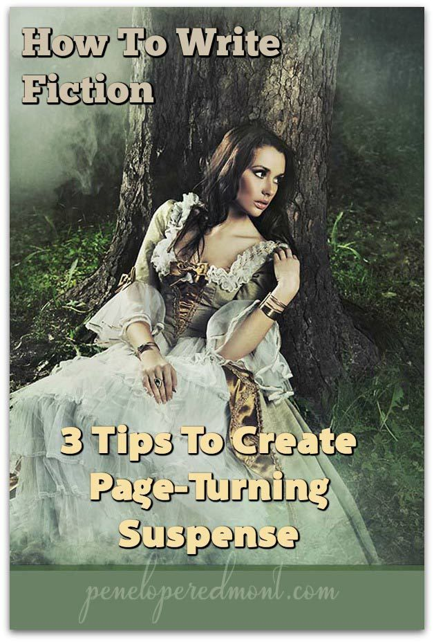 How To Write Fiction: 3 Tips To Create Page-Turning Suspense -- Want to write page-turner novels? When you write fiction, you need to deliberately add suspense. Let's look at three ways to do that, easily.