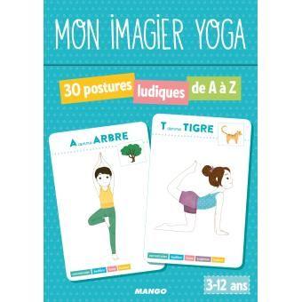 Mon imagier yoga 30 postures ludiques de A à Z