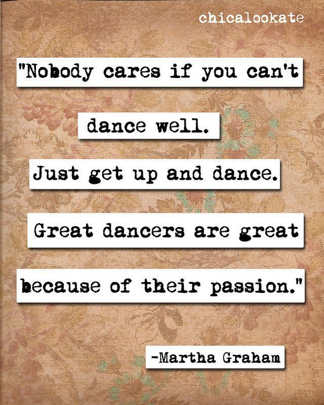 Martha Graham Get Up and Dance Quote Print (p105)