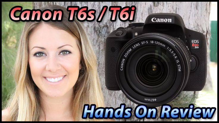 Canon Rebel T6s / T6i Hands on Review | Canon 760D 750D Field & Test Tut...