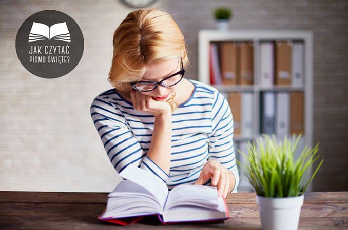 5 najważniejszych etapów czytania Pisma / Słowo Boże