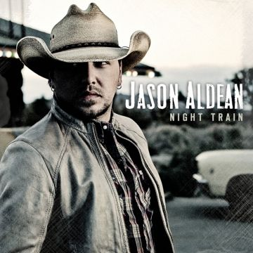 "Jason Aldean's album ""Night Train""  Oct. 16. Im buying this CD."