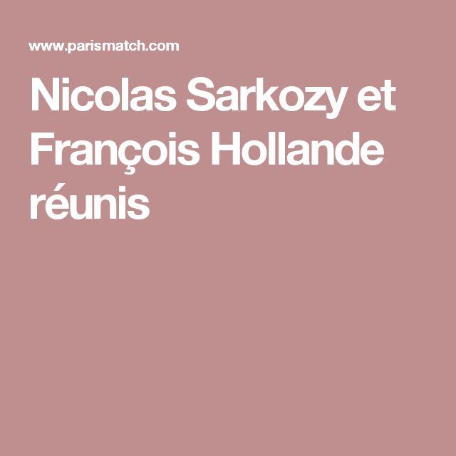 Nicolas Sarkozy et François Hollande réunis