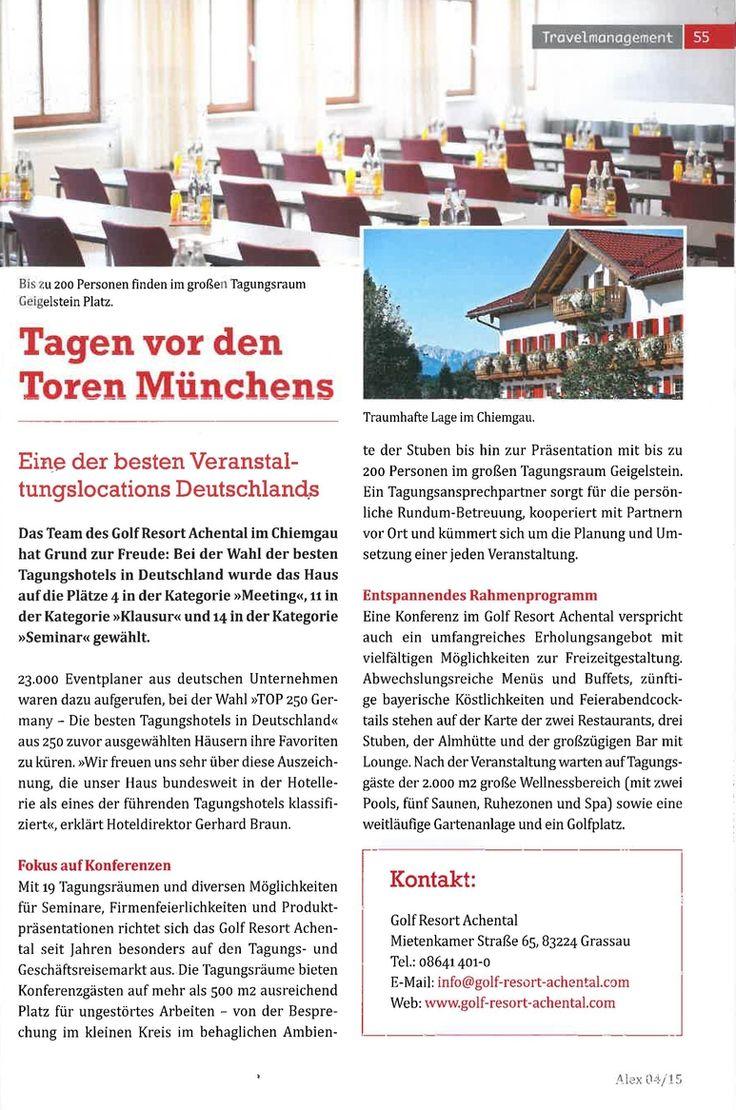 """Das Büromagazin """"alex"""" (Auflage: 15.031 Exemplare / erscheint quartalsweise / richtet sich an Entscheider im Bürobereich, z.B. Führungskräfte im #Unternehmen #Veranstaltungsplaner etc.) hat die Meldung zur Wahl der TOP 250 #Tagungshotels in Deutschland aufgegriffen. Das #GolfResortAchental wird auf einer ganzen Seite in der aktuellen Ausgabe mit dem Titel """" #Tagen vor den Toren Münchens - Eine der besten #Veranstaltungslocations Deutschlands"""" vorgestellt. #Artikel #Tagungshotel #Tagung…"""