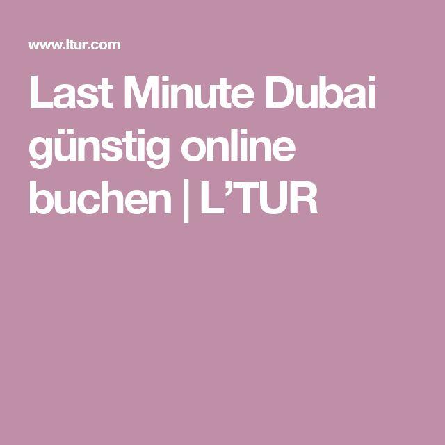 Last Minute Dubai günstig online buchen | L'TUR