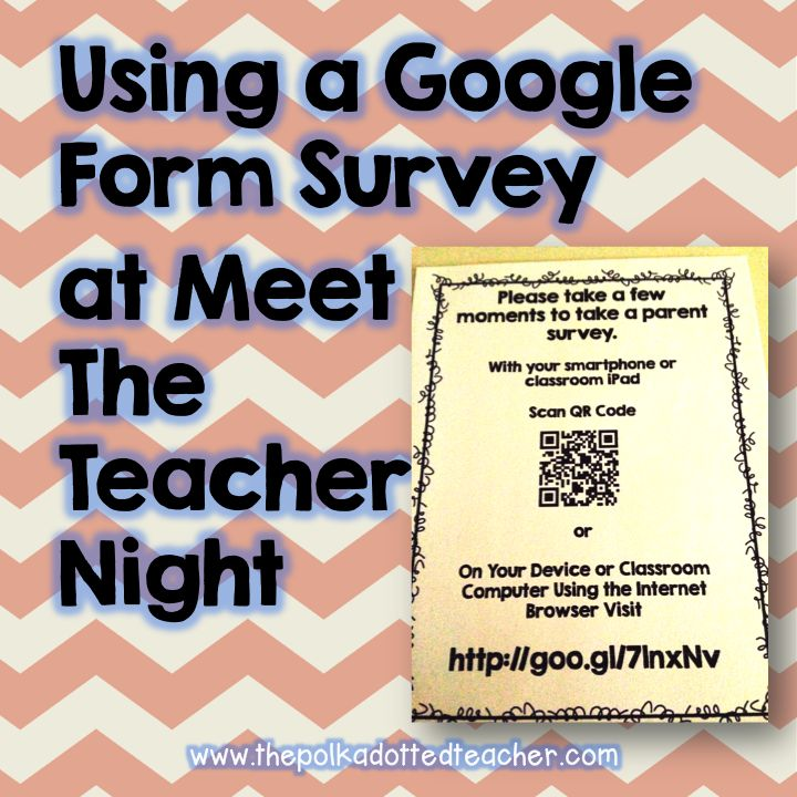 Adventures of the Polka-Dotted Teacher: Parent Survey Using Google Form