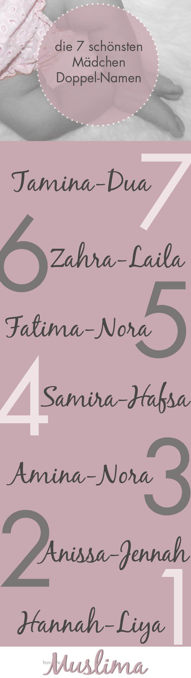 die 7 schönsten Mädchen Doppelnamen, the 7 most beautiful double names for girls, islamis names, muslim names, orientalt names, orientalische Namen, islamische Namen, Mädchennamen