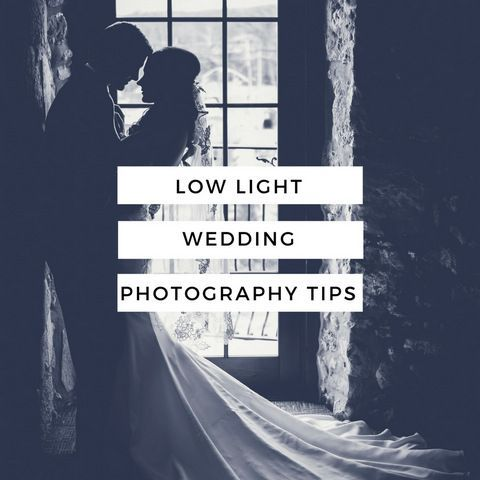 Low Light Wedding Photography Tips