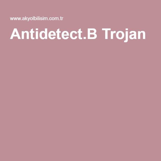 Antidetect.B Trojan