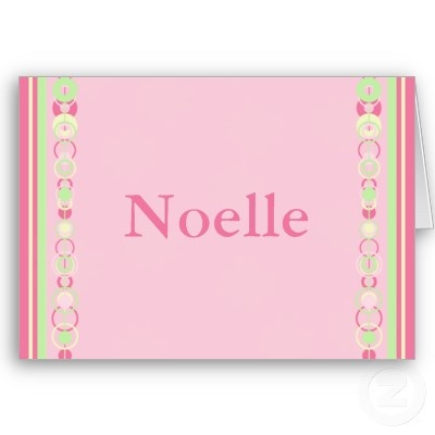 """Noelle, female name, means """"Christmas,"""" Old French origin"""