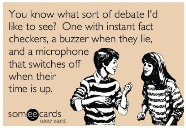 Seriously! Would be nice for the presidential debate!!