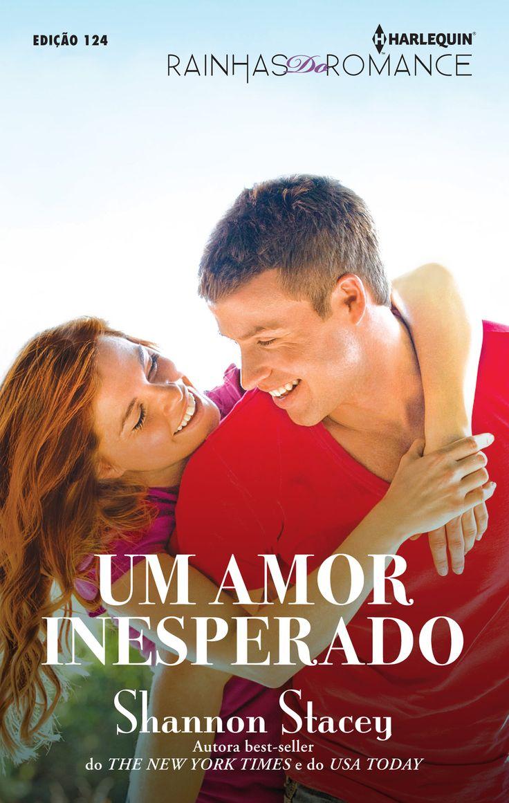"""Rainhas do Romance 124   """"Um Amor Inesperado"""" de Shannon Stacey."""